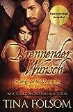 Brennender Wunsch (Eine Scanguards Vampir Novelle) (Scanguards Vampire) (German Edition)