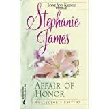 Affair Of Honor (Collector's Edition) ~ Stephanie James