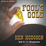 Fool's Gold | Ken Hodgson