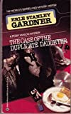 CASE DUPLICATE DAUGHTR