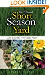 The Chinook Short Season Yard: Quick...