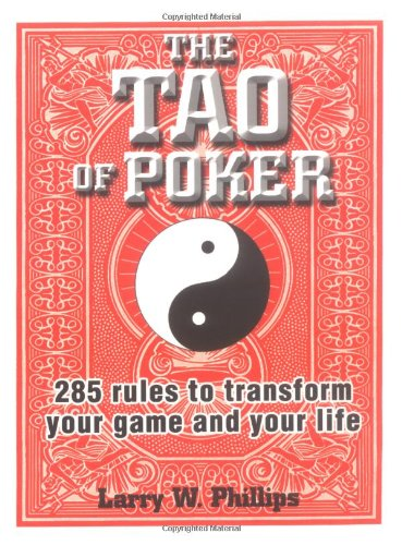 The Tao Of Poker: 285 Rules To Transform Your Game And Your Life front-539976