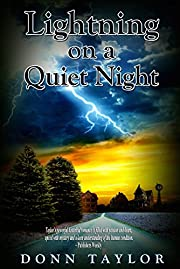 Lightning on a Quiet Night: To what end will a town go to protect its vain self-image?