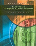 Electronic Communications System: Fundamentals Through Advanced, Fifth Edition (0130494925) by Tomasi, Wayne