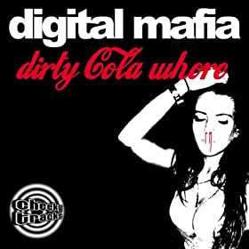 Dirty Cola Whore (Original Mix)