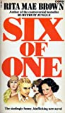 Six of One (0552113042) by Brown, Rita Mae