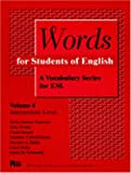 img - for Words for Students of English : A Vocabulary Series for ESL, Vol. 4 (Pitt Series in English As a Second Language) book / textbook / text book