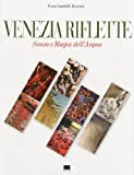 img - for Venice Reflects: The Sense and Magic of Water book / textbook / text book