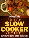 50 Top Slow Cooker Recipes - Easy One...