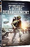 Provence août 1944 : L'Autre Débarquement