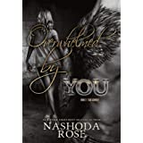 Overwhelmed by You (Tear Asunder) ~ Nashoda Rose