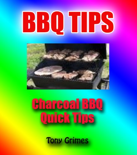 Barbeque Quick Tips