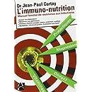 L'immuno-nutrition : Manuel familial de résistance aux infections