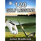 "How To Golf with 120 Golf Lessons (Kindle Edition) By Julian Bradbrook          Buy new: $2.99     Customer Rating:       First tagged ""golf tips"" by Concerned Mom"