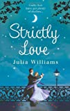 Julia Williams Strictly Love