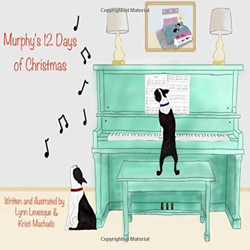 Murphys 12 Days of Christmas [Machado, Kristi - Levesque, Lynn] (Tapa Blanda)