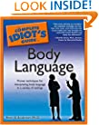 The Complete Idiot's Guide to Body Language