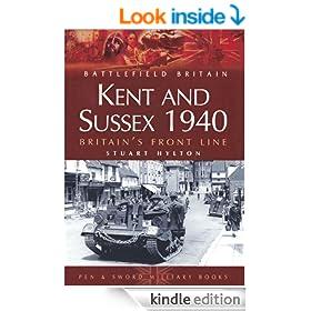 Kent and Sussex 1940: Britain's Frontline: Britain's Frontline (Battleground)