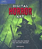 Digital Horror Art: Creating Chilling Horror and Macabre Images (1598631810) by McKenna, Martin