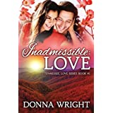 Inadmissible: Love (Tennessee: Love Romance)