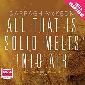 All That Is Solid Melts into Air Hörbuch