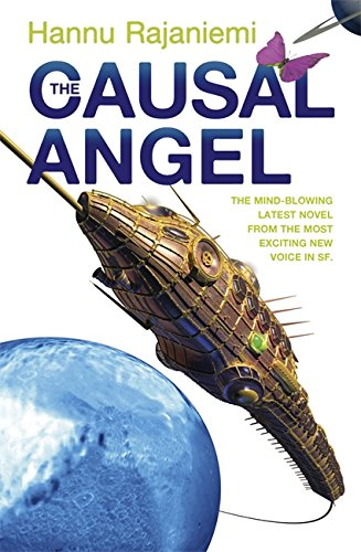 The Causal Angel (Jean le Flambeur, #3)