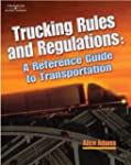 Trucking Rules and Regulations: Refer...