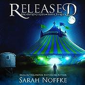 Released: Vagabond Circus, Book 3   [Sarah Noffke]