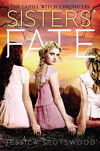 Sisters' Fate (Cahill Witch Chronicles)