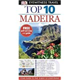 DK Eyewitness Top 10 Travel Guide: Madeiraby Chris Catling
