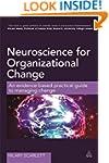 Neuroscience for Organizational Chang...