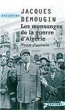 echange, troc Jacques Demougin - Les mensonges de la guerre d'Algérie