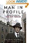 Man in Profile: Joseph Mitchell of Th...