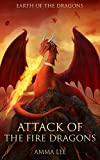 Children's Book : Earth of the Dragons (1): Attack of the Fire Dragons, (Dragonlance Chronicles Book for kids ages 9-12)