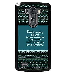 PRINTVISA Don't Worry Premium Metallic Insert Back Case Cover for LG G3 - D5836