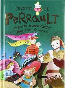 Cuentos de Perrault (Cuentos maravillosos): Amazon.es