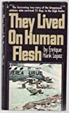 img - for THEY LIVED ON HUMAN FLESH - POCKET 78414 book / textbook / text book