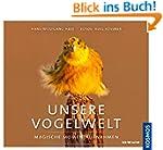 Unsere Vogelwelt: Magische Momentaufn...