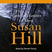 The Various Haunts of Men: Simon Serrailler 1 | Susan Hill