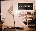 Historical Zanzibar: Romance of the Ages
