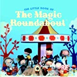 The Little Book of the Magic Roundabout Pathe