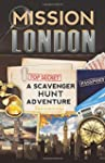 Mission London: A Scavenger Hunt Adve...