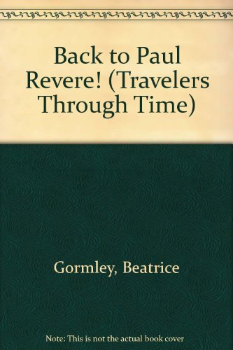 back-to-paul-revere-travelers-through-time