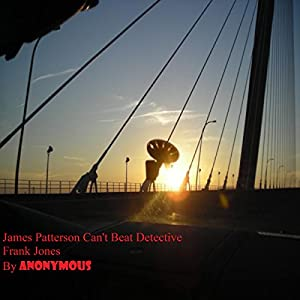 James Patterson Can't Beat Detective Frank Jones Audiobook