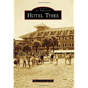 Hotel Tybee (Images of America)