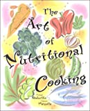img - for Art of Nutritional Cooking, The (2nd Edition) book / textbook / text book