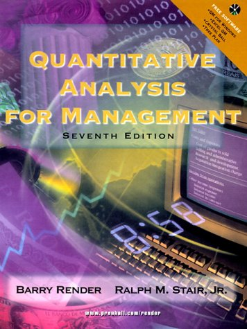 Quantitative Analysis for Management (7th Edition)
