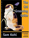 img - for The Cat Grooming Guide book / textbook / text book