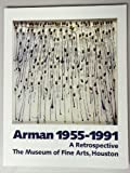 img - for Arman, 1955-1991: A Retrospective book / textbook / text book