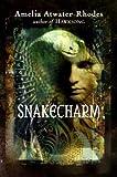 Snakecharm: The Kiesha'ra: Volume Two